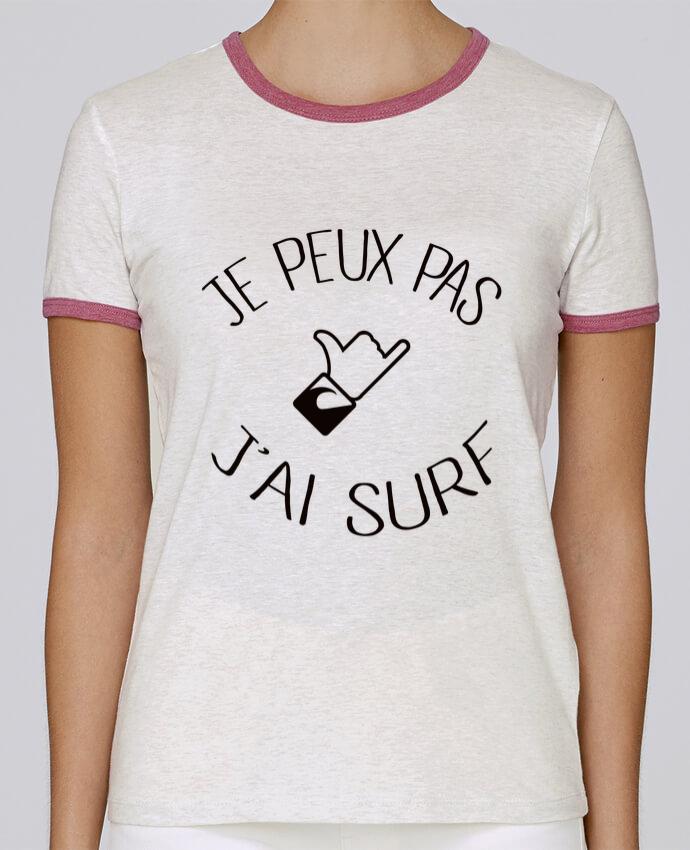 T-shirt Femme Stella Returns Je peux pas j'ai surf pour femme par Freeyourshirt.com