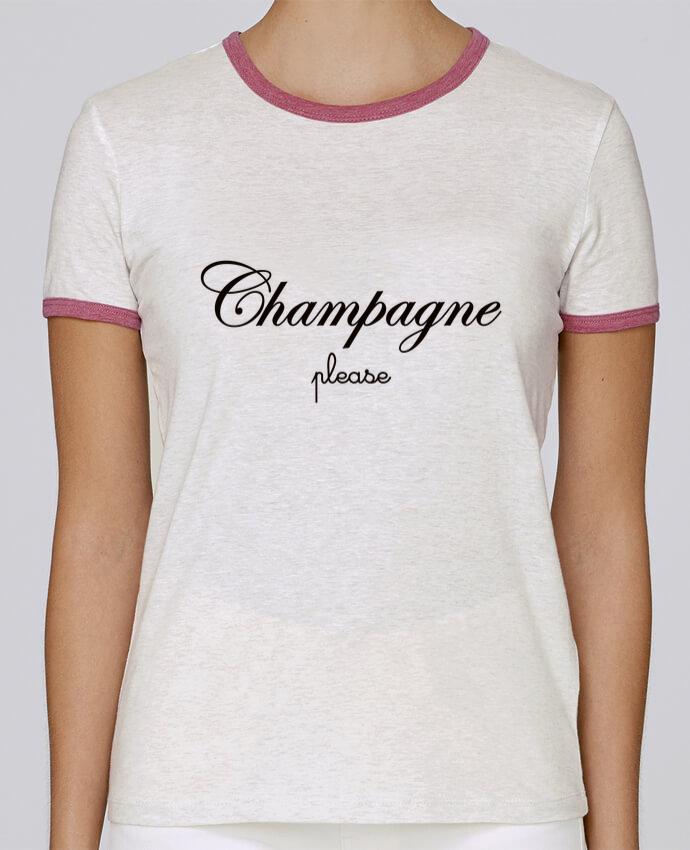 T-shirt Femme Stella Returns Champagne Please pour femme par Freeyourshirt.com