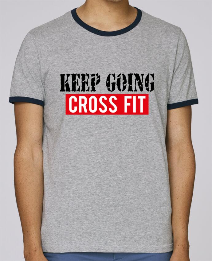 T-Shirt Ringer Contrasté Homme Stanley Holds Keep going ! Crossfit pour femme par tunetoo