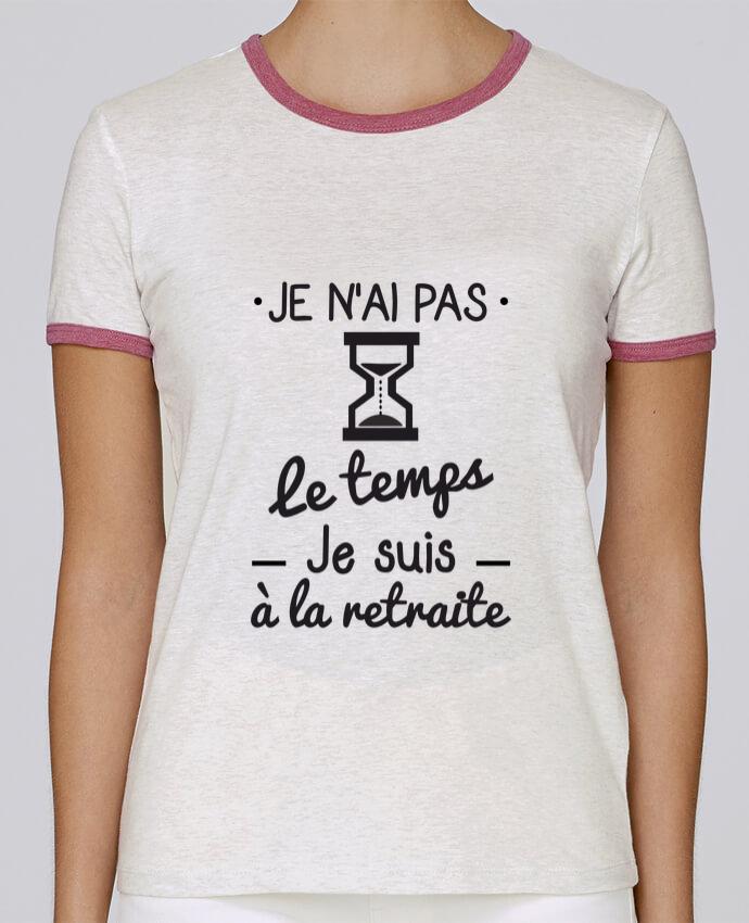T-shirt Femme Stella Returns Pas le temps, je suis à la retraite, tee shirt retraité pour femme par Benichan