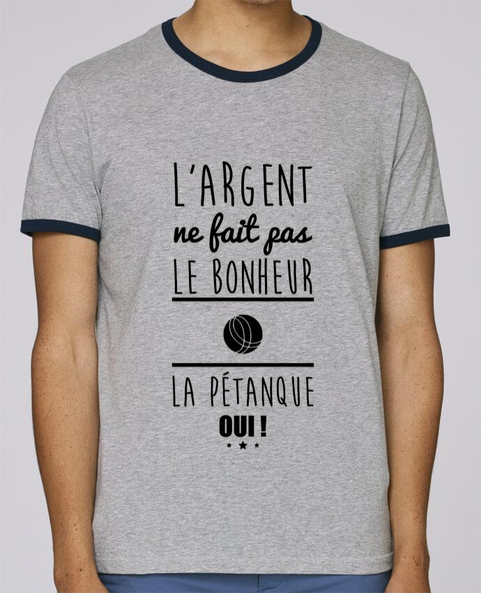 T-Shirt Ringer Contrasté Homme Stanley Holds L'argent ne fait pas le bonheur la pétanque oui ! pour femme par Benichan