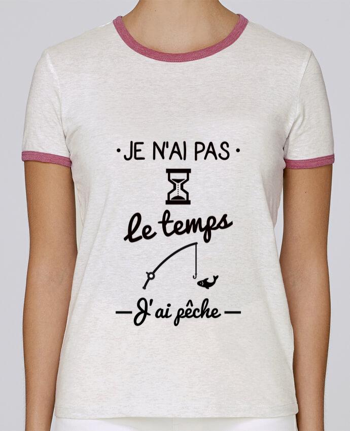 T-shirt Femme Stella Returns Pas le temps j'ai pêche pour femme par Benichan