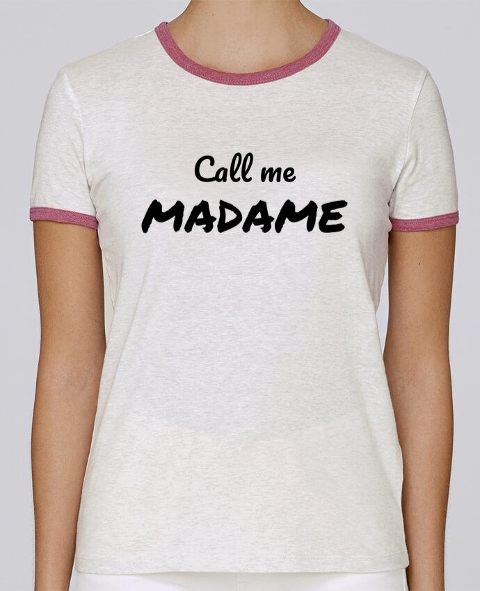 T-shirt Femme Stella Returns Call me MADAME pour femme par Madame Loé