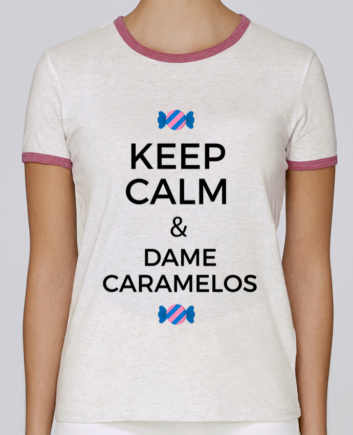 T-shirt Femme Stella Returns Keep Calm and Dame Caramelos pour femme par tunetoo