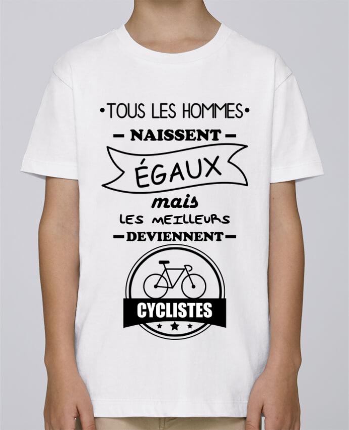 Tee Shirt Garçon Stanley Mini Paint Tous les hommes naissent égaux mais les meilleurs deviennent cyclistes, cycliste, vél