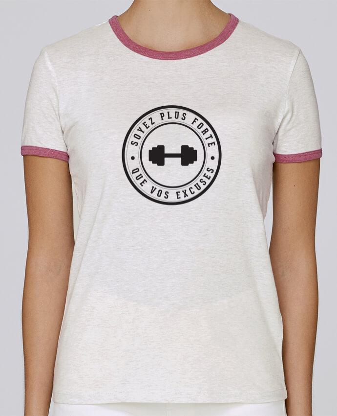 T-shirt Femme Stella Returns Soyez plus forte que vos excuses pour femme par justsayin