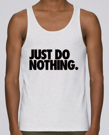 Débardeur Bio Homme Stanley Runs Just Do Nothing par Freeyourshirt.com 100% coton bio