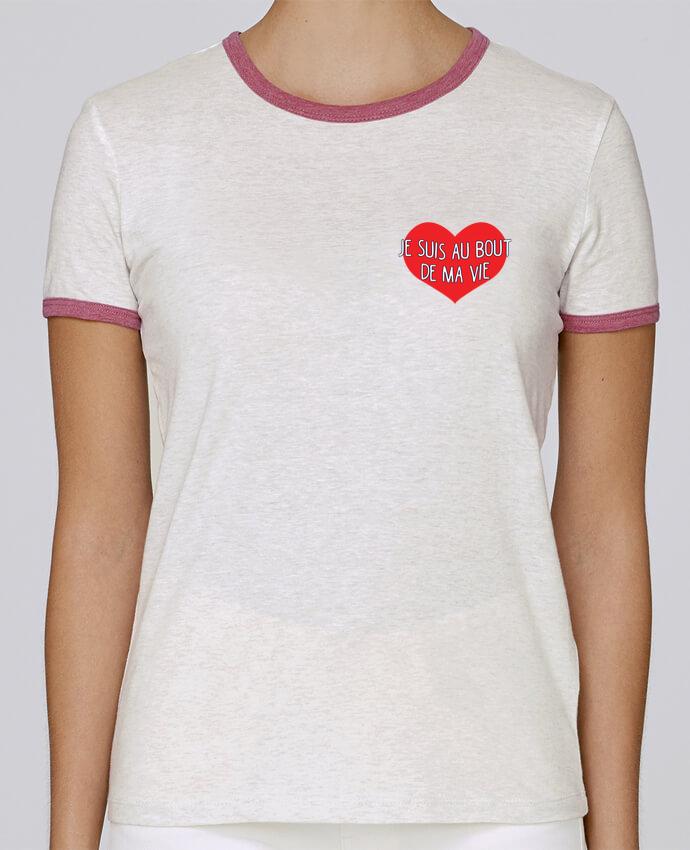 T-shirt Femme Stella Returns Je suis au bout de ma vie pour femme par tunetoo