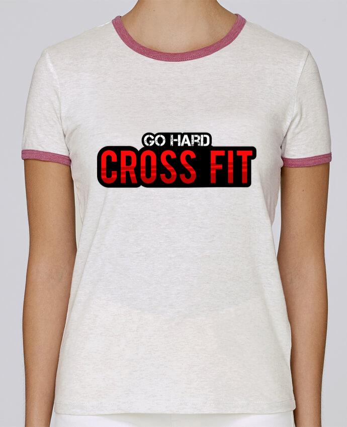 T-shirt Femme Stella Returns Go Hard ! Crossfit pour femme par tunetoo