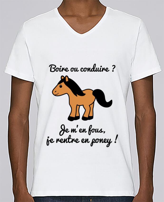 T-shirt Col V Homme Stanley Relaxes Boire ou conduire, je m'en fous je rentre en poney, humour, alcool, drôl