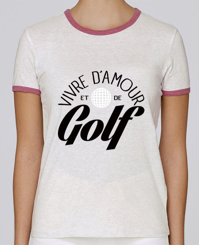 T-shirt Femme Stella Returns Vivre d'Amour et de Golf pour femme par Freeyourshirt.com