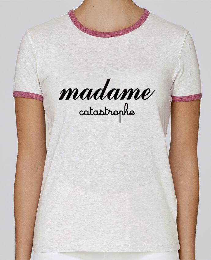 T-shirt Femme Stella Returns Madame Catastrophe pour femme par Freeyourshirt.com
