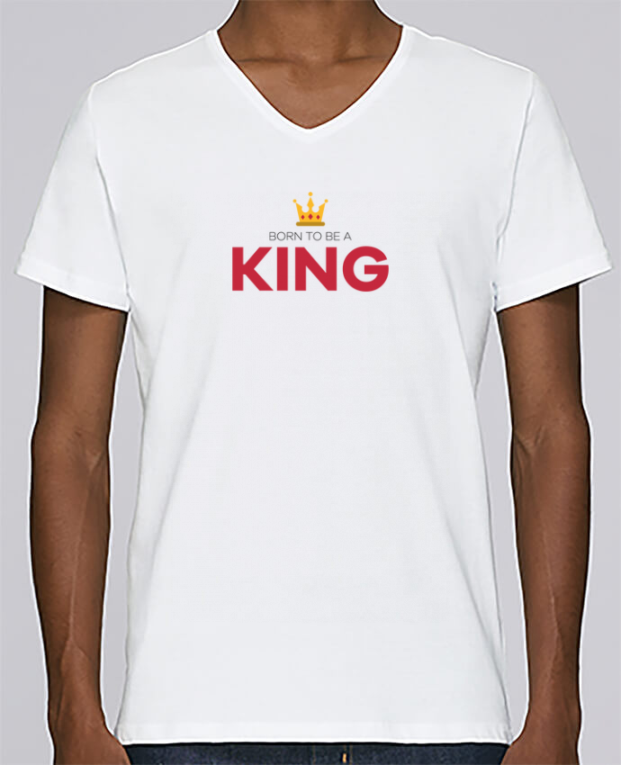 T-shirt Col V Homme Stanley Relaxes Born to be a king par tunetoo