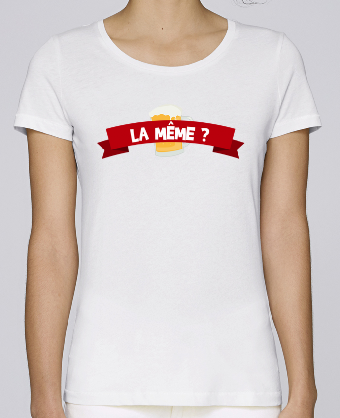 T-shirt Femme Stella Loves La même ? Citation Dikkenek par tunetoo