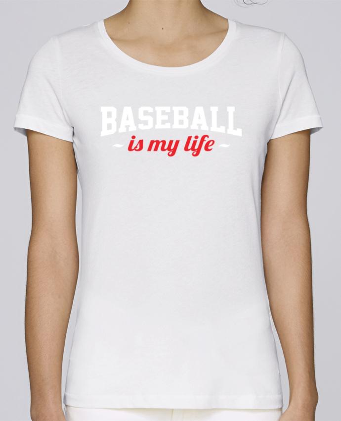 T-shirt Femme Stella Loves Baseball is my life par Original t-shirt