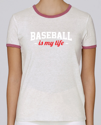 T-shirt Femme Stella Returns Baseball is my life pour femme par Original t-shirt