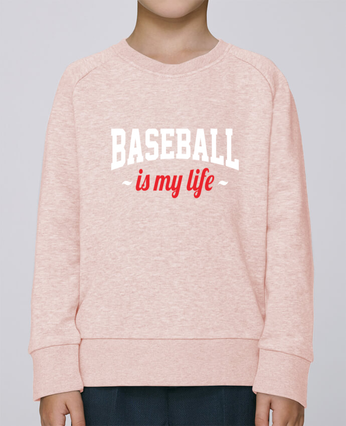 Sweat enfant  Baseball is my life par Original t-shirt