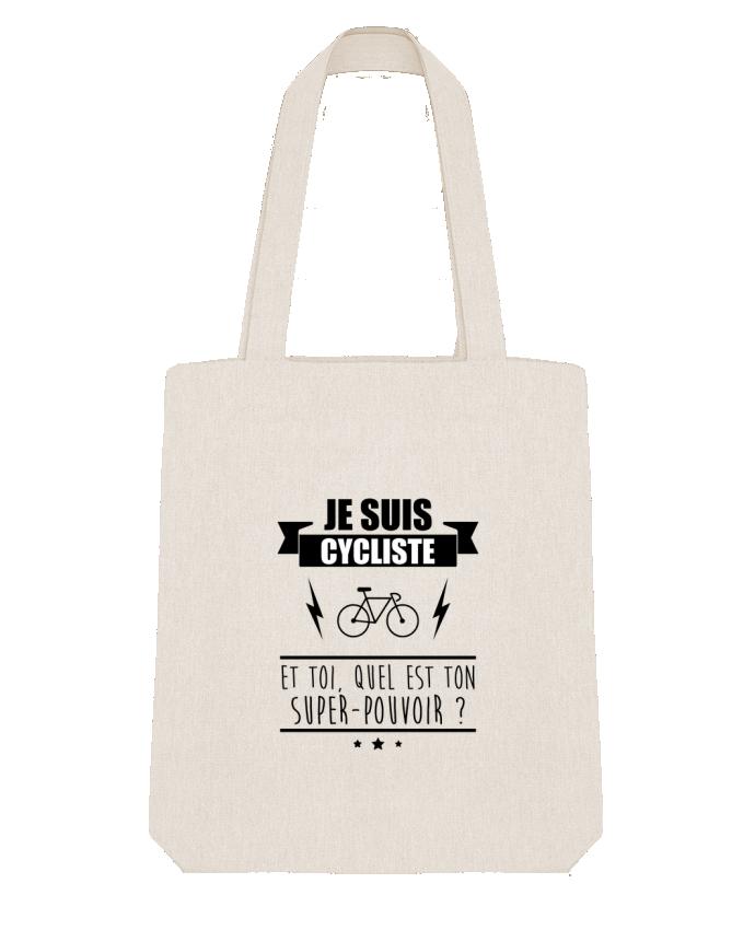 Tote Bag Stanley Stella Je suis cycliste et toi, quel est on super-pouvoir ? par Benichan