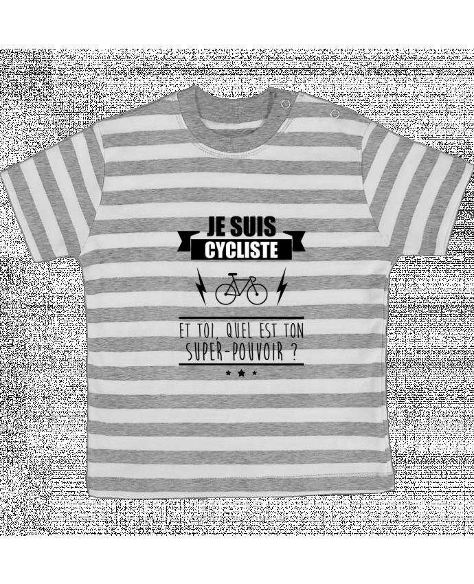 T-shirt Bébé à Rayures Je suis cycliste et toi, quel est on super-pouvoir ? par Benichan