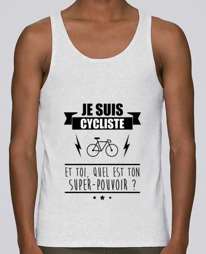Débardeur Bio Homme Stanley Runs Je suis cycliste et toi, quel est on super-pouvoir ? par Benichan 100% coton bio