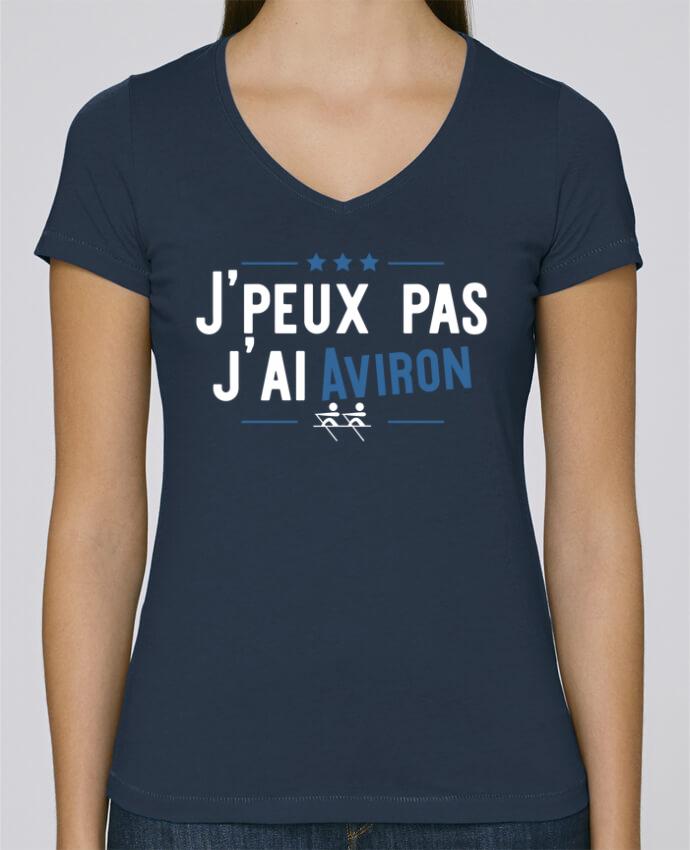 T-shirt Femme Col V Stella Chooses J'peux pas j'ai aviron par Original t-shirt