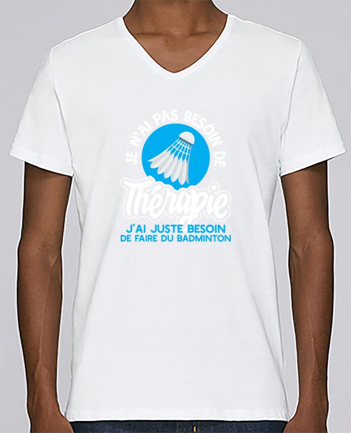 T-shirt Col V Homme Stanley Relaxes Thérapie badminton par Original t-shirt