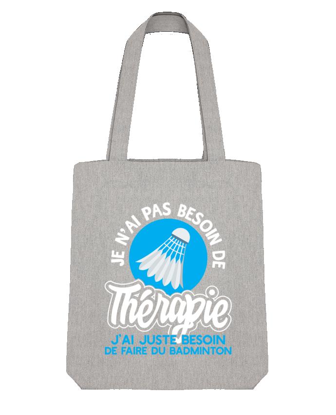 Tote Bag Stanley Stella Thérapie badminton par Original t-shirt
