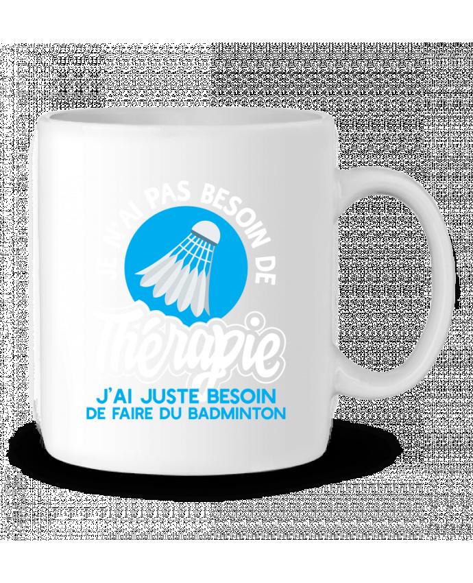 Mug en Céramique Thérapie badminton par Original t-shirt