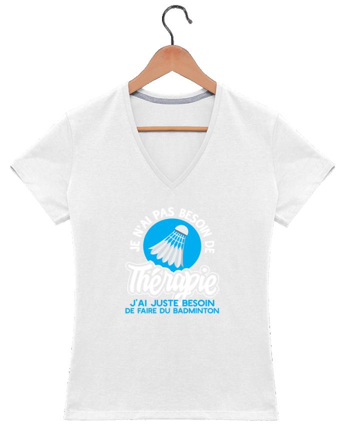 T-shirt Col V Femme 180 gr Thérapie badminton par Original t-shirt