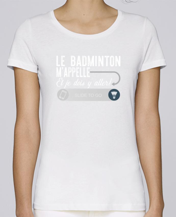 T-shirt Femme Stella Loves Badminton m'appelle par Original t-shirt