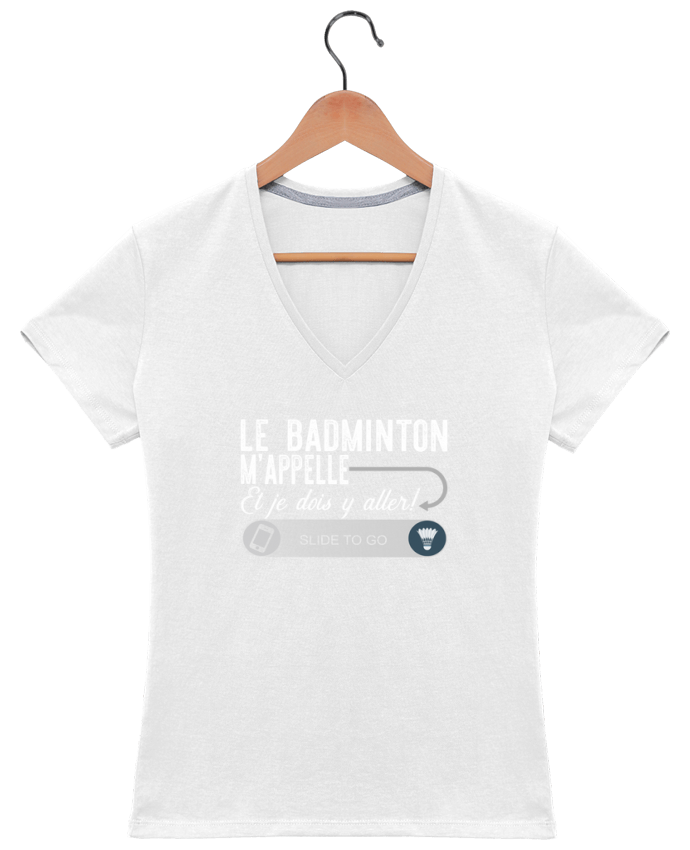 T-shirt Col V Femme 180 gr Badminton m'appelle par Original t-shirt