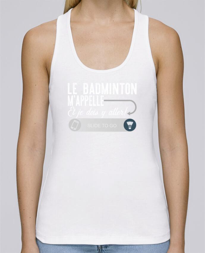 Débardeur bio femme Stella Dreams Badminton m'appelle par Original t-shirt en coton Bio