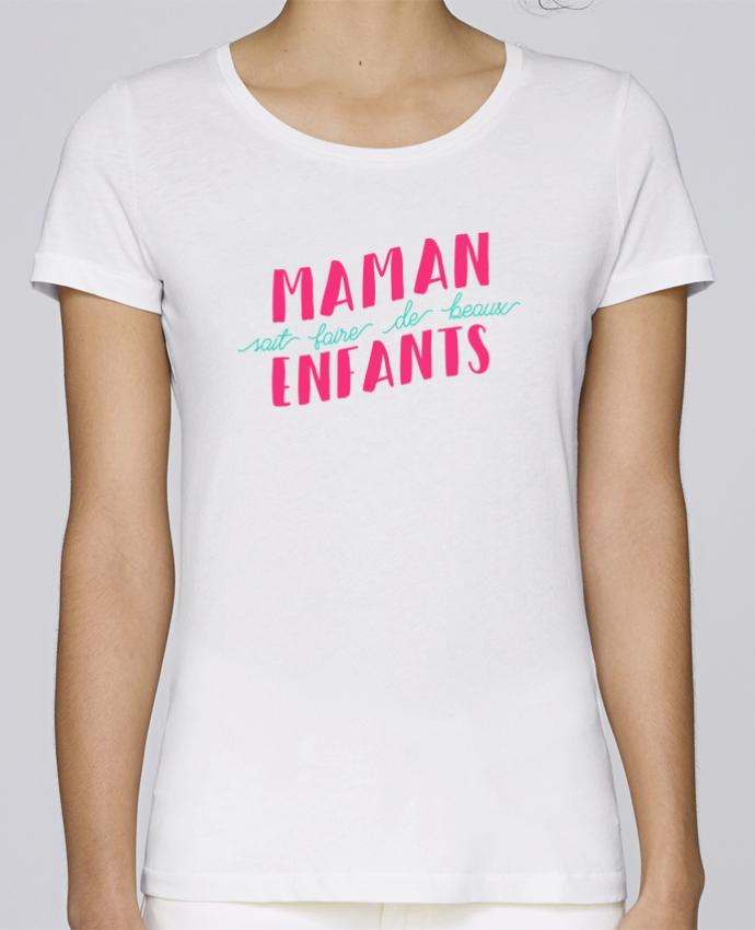 T-shirt Femme Stella Loves Maman sait faire de beaux enfants par tunetoo