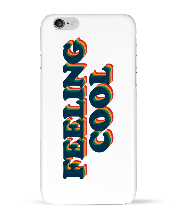 Coque 3D Iphone 6 Feeling cool par tunetoo