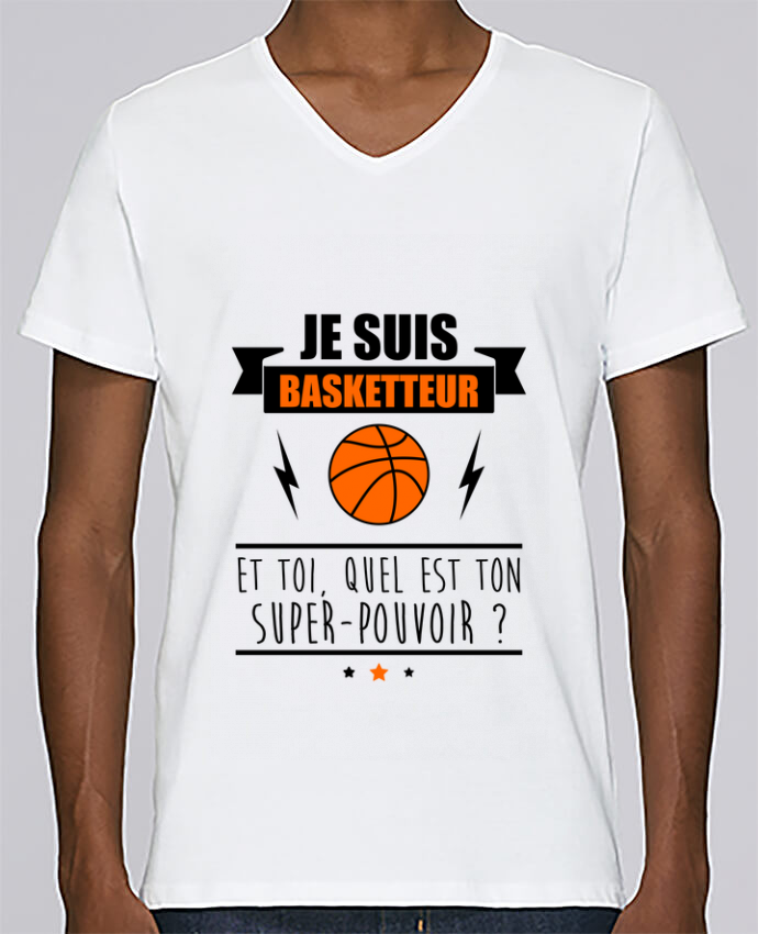 T-shirt Col V Homme Stanley Relaxes Je suis basketteur et toi, quel est ton super-pouvoir ? par Benichan