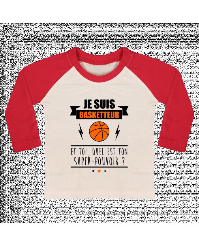 T-shirt Bébé Baseball Manches Longues Je suis basketteur et toi, quel est ton super-pouvoir ? par Benichan