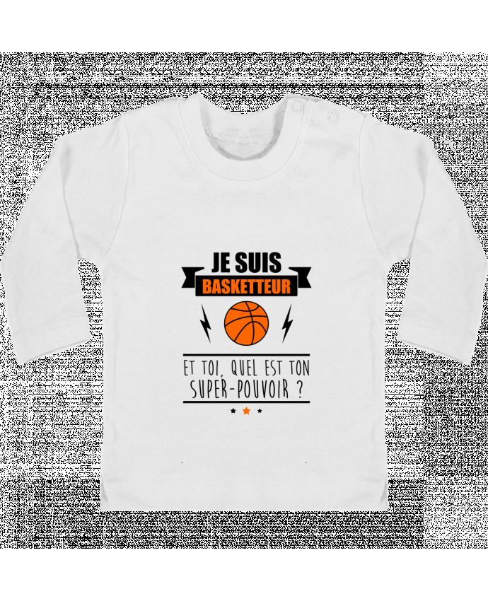 T-shirt Bébé Manches Longues Boutons Pression Je suis basketteur et toi, quel est ton super-pouvoir ? manches longues du designer Ben