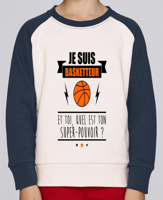Sweat Shirt Col Rond Enfant Stanley Mini Contrast Je suis basketteur et toi, quel est ton super-pouvoir ? par Benichan