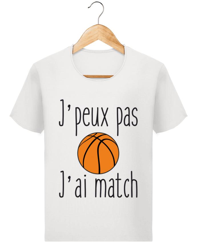 T-shirt Homme Stanley Imagines Vintage J'peux pas j'ai match de basket par Benichan