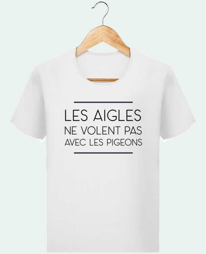 T-shirt Homme Stanley Imagines Vintage Les aigles ne volent pas avec les pigeons par WBang