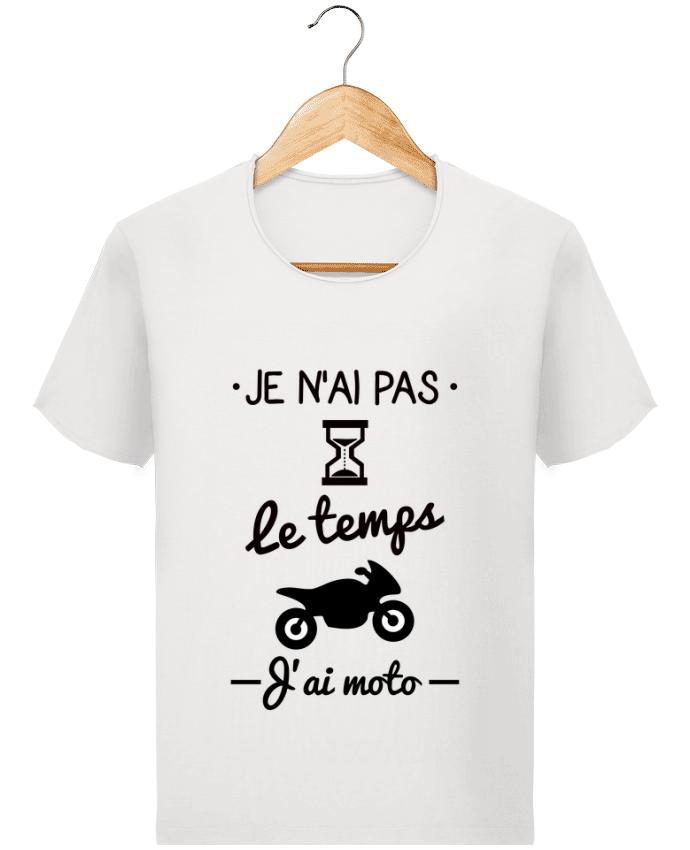 T-shirt Homme Stanley Imagines Vintage Pas le temps j'ai moto, motard par Benichan