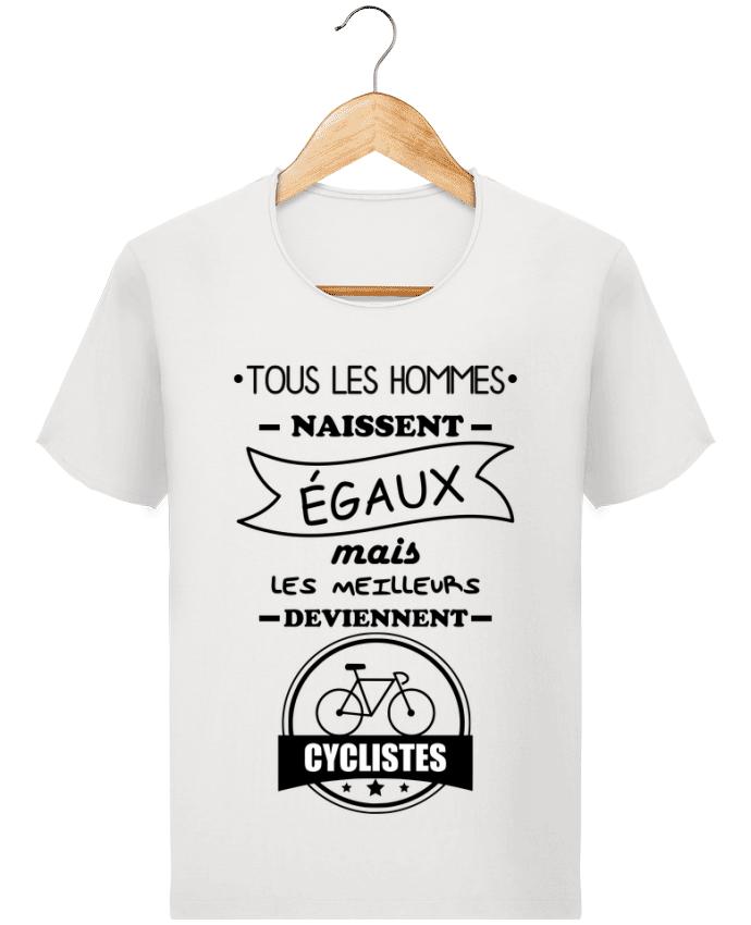 T-shirt Homme Stanley Imagines Vintage Tous les hommes naissent égaux mais les meilleurs deviennent cyclistes, cycli