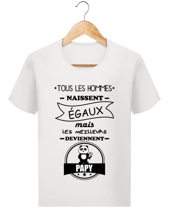T-shirt Homme Stanley Imagines Vintage Tous les hommes naissent égaux mais les meilleurs deviennent papy, papi, papi