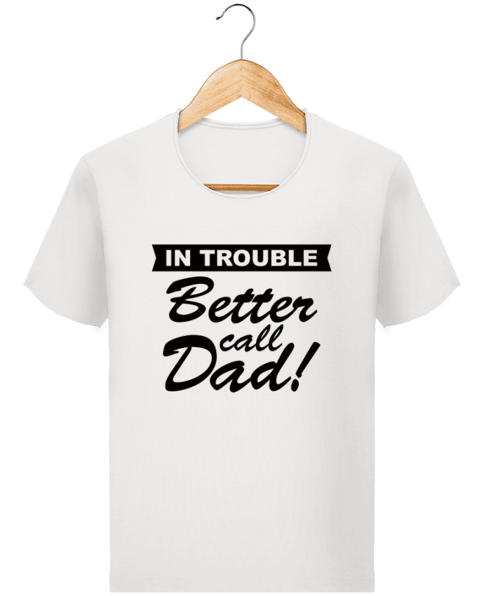 T-shirt Homme Stanley Imagines Vintage Better call dad par Freeyourshirt.com