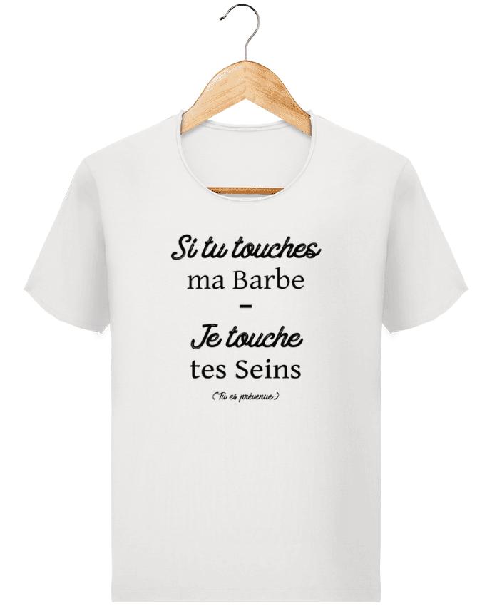 T-shirt Homme Stanley Imagines Vintage Si tu touches ma barbe, je touche tes seins par tunetoo