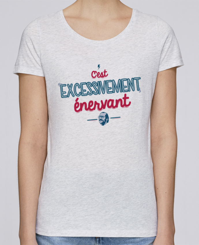 T-shirt Femme Stella Loves C'EST  EXCESSIVEMENT ENERVANT par PTIT MYTHO