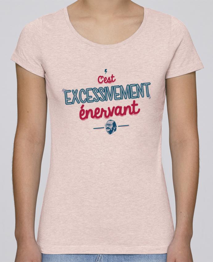 T-shirt Femme Stella Loves C'EST  EXCESSIVEMENT ENERVANT par PTIT MYTHO