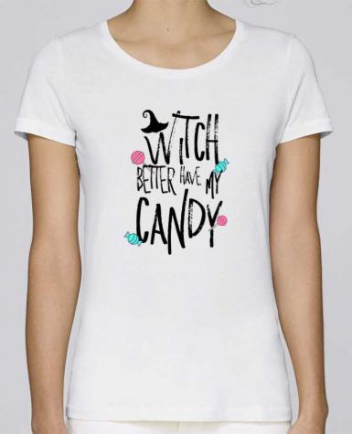 T-shirt Femme Stella Loves Witch better have my candy par tunetoo