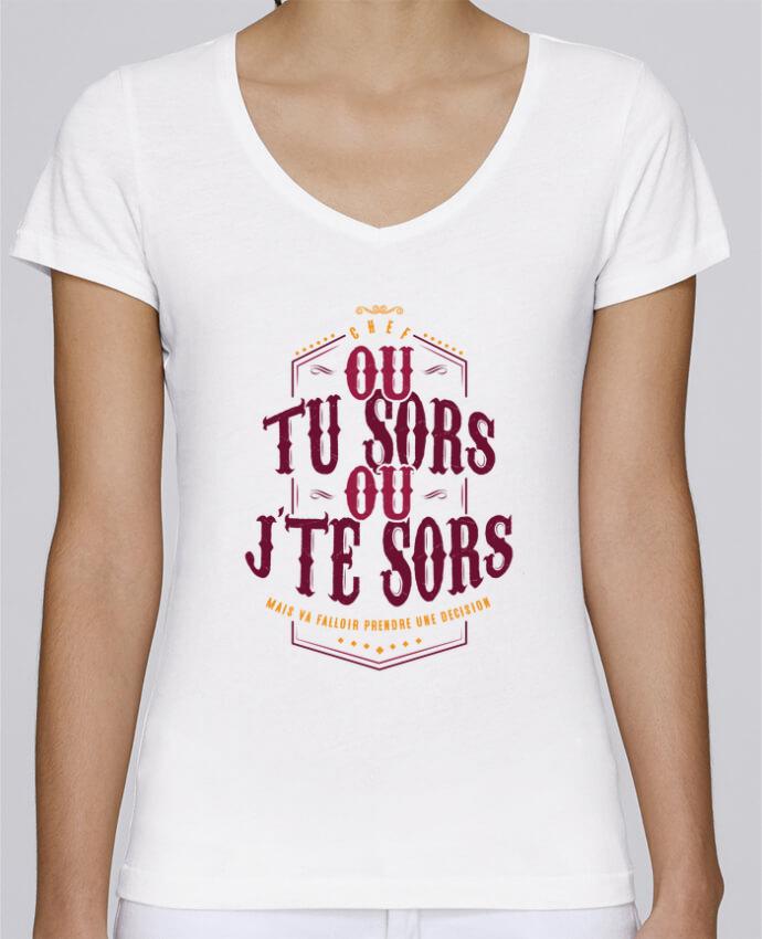 T-shirt Femme Col V Stella Chooses Ou tu sors ou jte sors par PTIT MYTHO