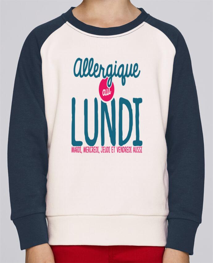 Sweat Shirt Col Rond Enfant Stanley Mini Contrast ALLERGIQUE AU LUNDI ... MAIS PAS QUE par PTIT MYTHO